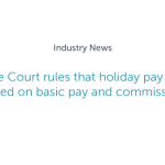 Supreme Court rules that holiday pay must be based on basic pay and commission