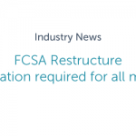 FCSA Restructure - Accreditation required for all members